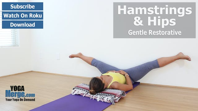 Mary's Hamstrings & Hips Restore