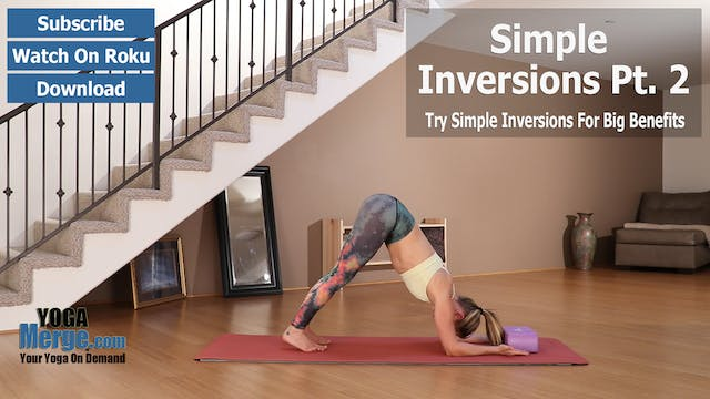 Kim's Simple Inversions For Better Health - Part 2