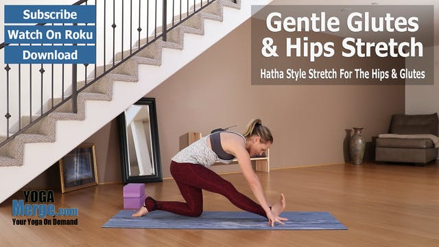 Kim's Gentle Glutes & Hips Stretch