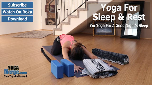 Katie's Yoga For Sleep