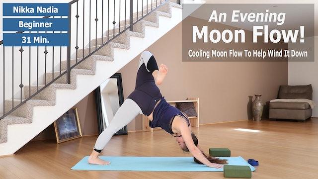 Nikka's Cool Evening Moon Flow