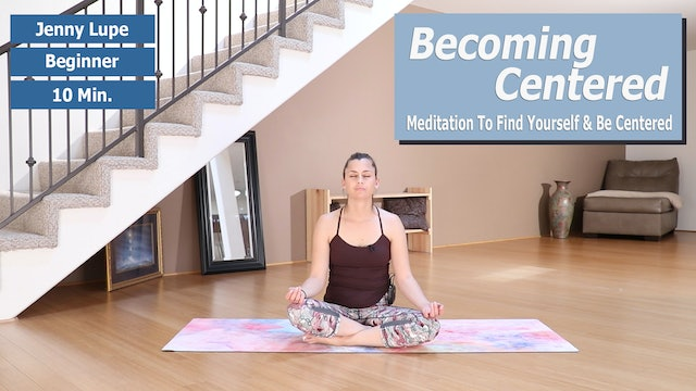 Jenny's Becoming Centered Meditation Preview
