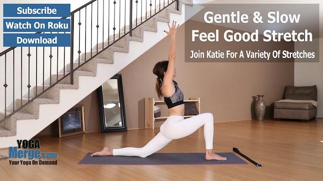 Katie's Feel Good Stretch