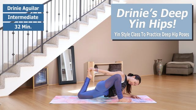 Drinie's Deep Yin Hips Preview