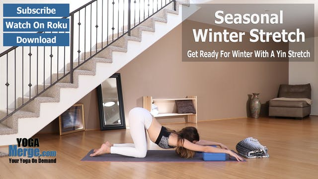 Katie's Seasonal Winter Stretch