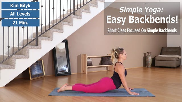 Kim's Simple Yoga: Easy Backbends