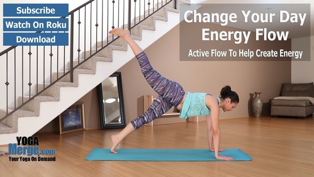Ariana's Change Your Day Energy Flow