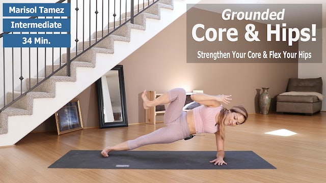 Marisol's Grounded Core & Hips