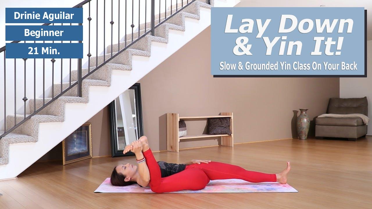 Drinie's Lay Down & Yin It