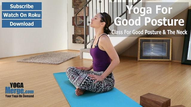 Ariana's Yoga For Posture & Neck