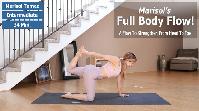 Marisol's Full Body Flow For Strength