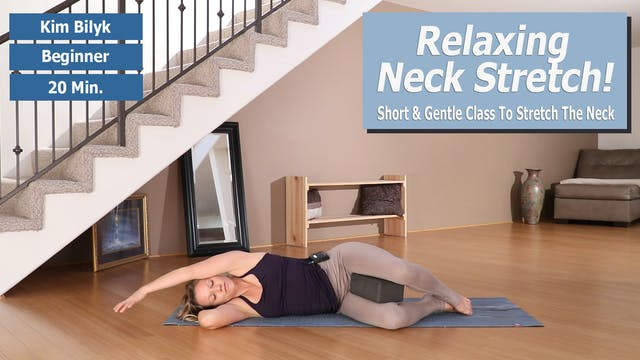 Kim's Relaxing Neck Stretch Preview