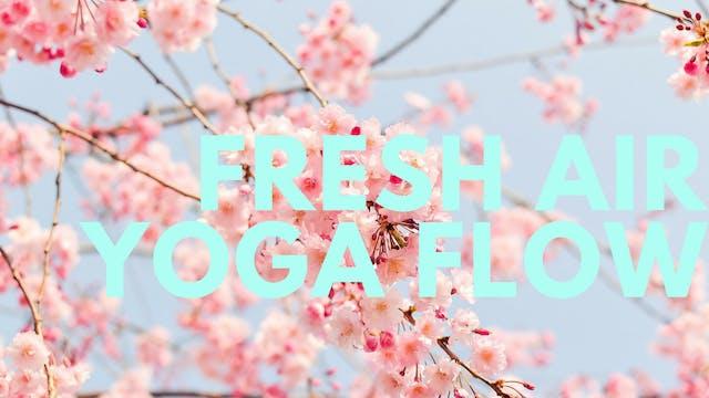 Fresh Air Yoga Flow