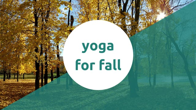 Yoga for Fall