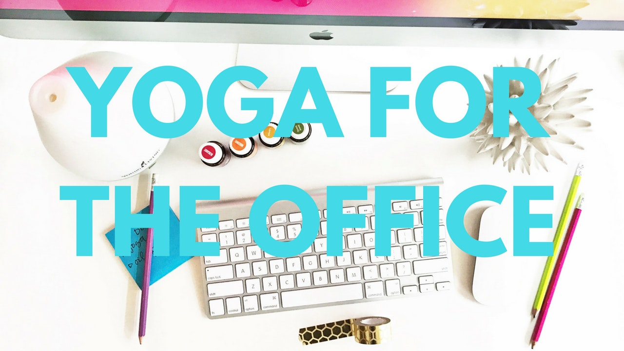 Yoga for the Office