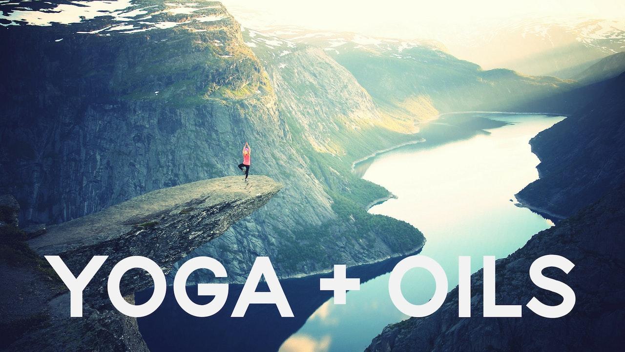 Yoga + Oils Yoga Flow