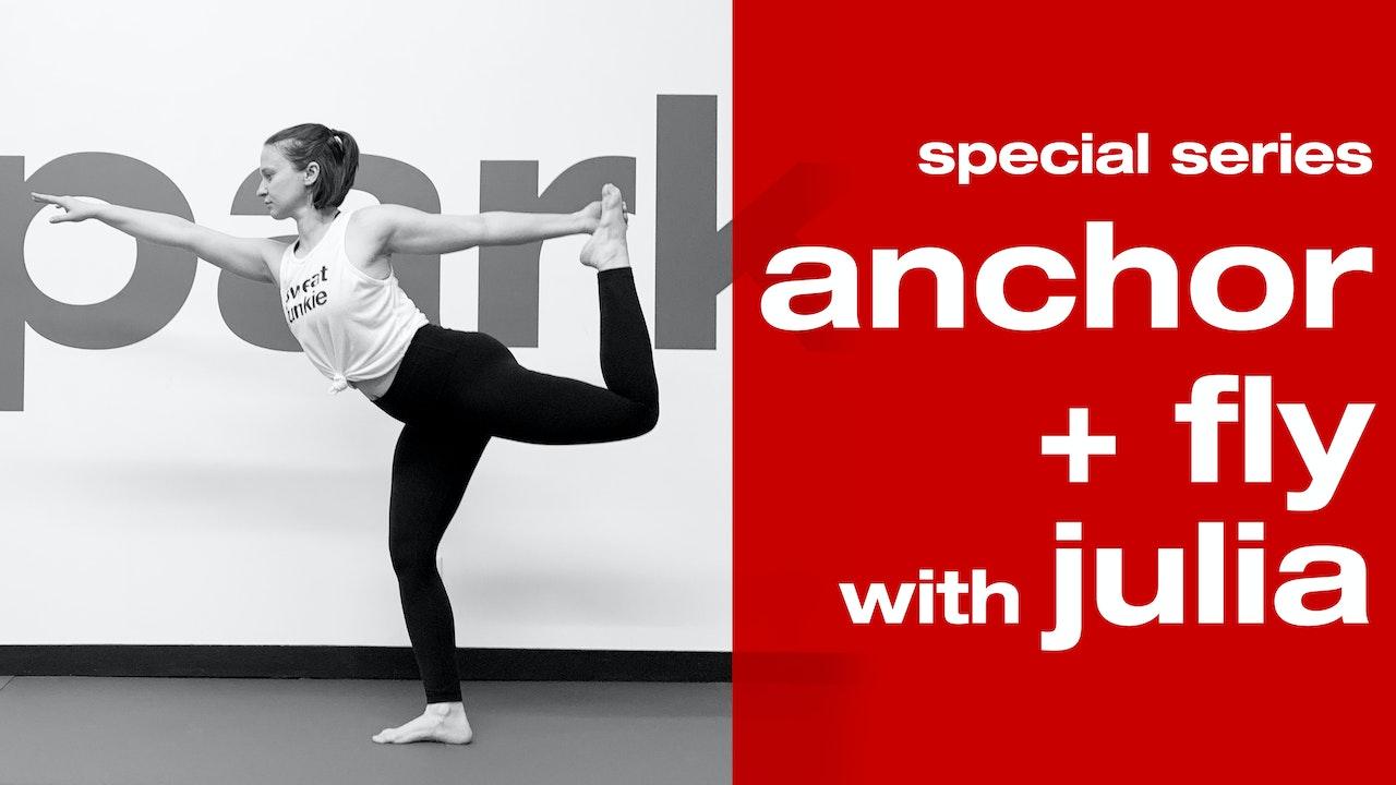 Julia Anchor & Fly Energetic Series