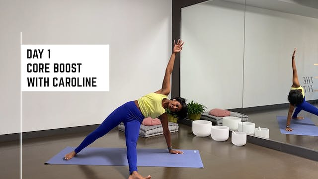 Day 1 Core Boost with Caroline