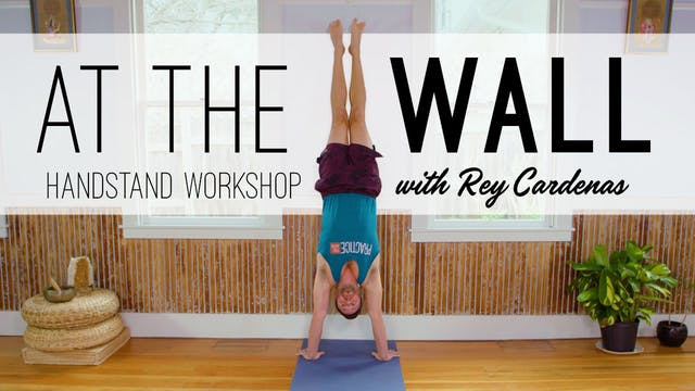 At the Wall - Handstand Workshop!