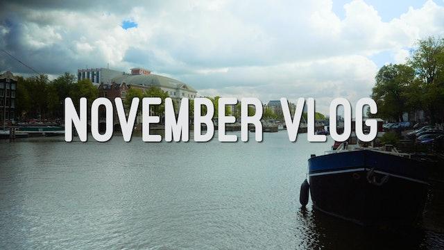 Members Vlog - November 2018