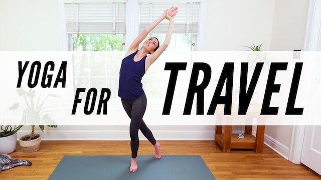 Yoga For Travel (23 min.)