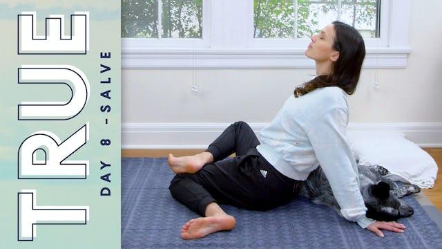 TRUE - Day 8 - SALVE (29 min.)