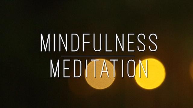 Mindfulness Meditation (17 min.)