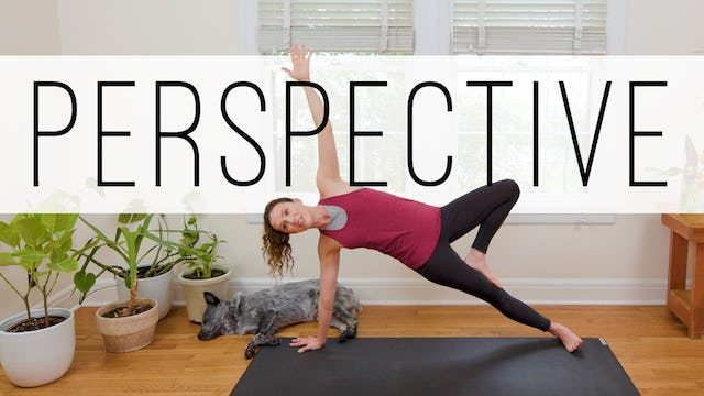Yoga To Gain Perspective (35 min.)