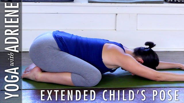 Extended Child's Pose (Utthitta Balasana)