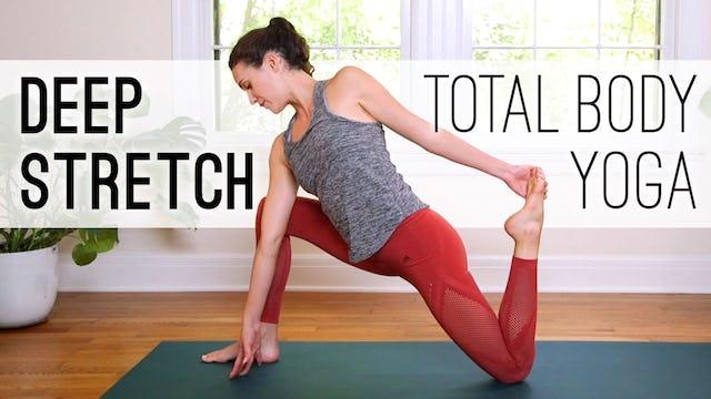 Deep Stretch - Total Body Yoga (45 min.)