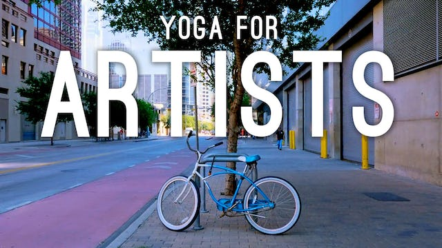 Yoga For Artists (53 min.)