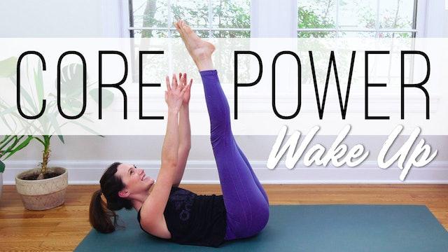 Core Power Wake Up (23 min.)