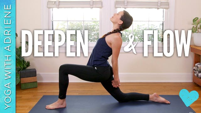 Deepen and Flow (51 min.)