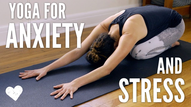 Yoga For Anxiety & Stress