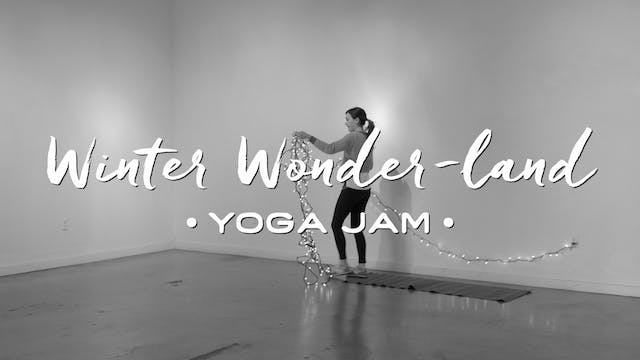 Winter Wonder-Land - Yoga Jam (1 hr. ...