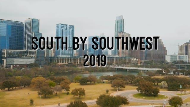 SXSW 2019 Video Recap!