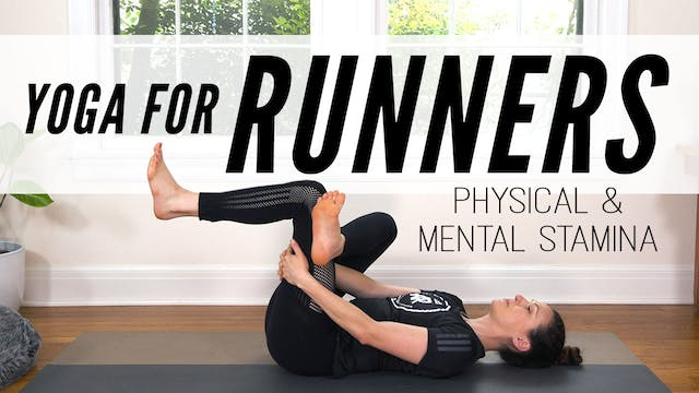 Yoga For Runners - Physical & Mental ...