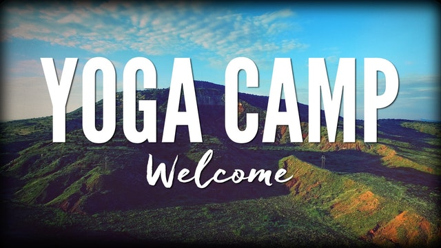 Yoga Camp Welcome