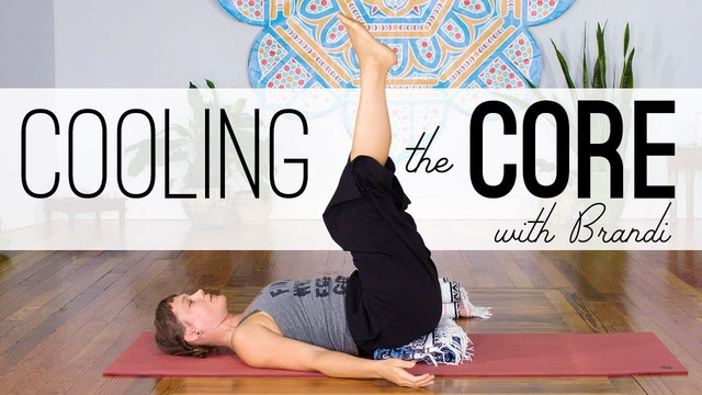Cooling The Core - With Brandi