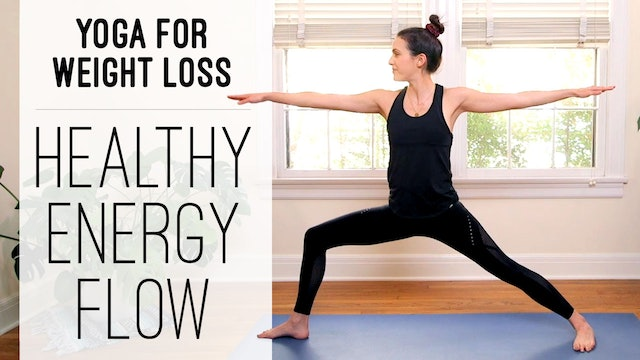 Yoga For Weight Loss- Healthy Energy Flow (36 min.)