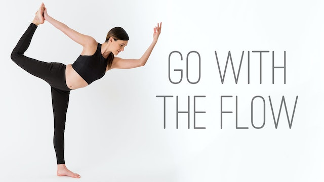 Go With The Flow - Vinyasa