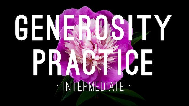 Generosity Practice - Intermediate (4...