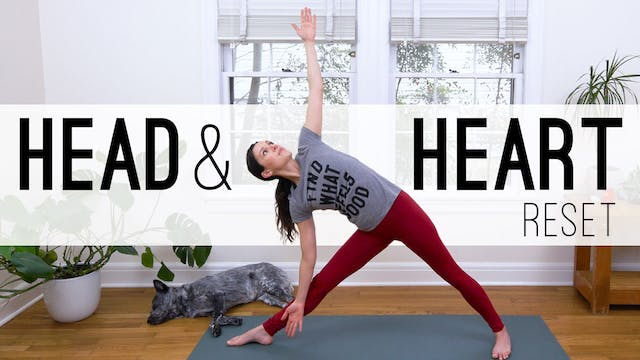 Head & Heart Reset (24 min.)