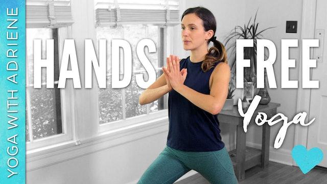 Hands Free Yoga (16 min.)
