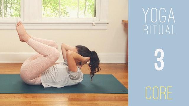 Yoga Ritual - 3 - CORE (20 min.)
