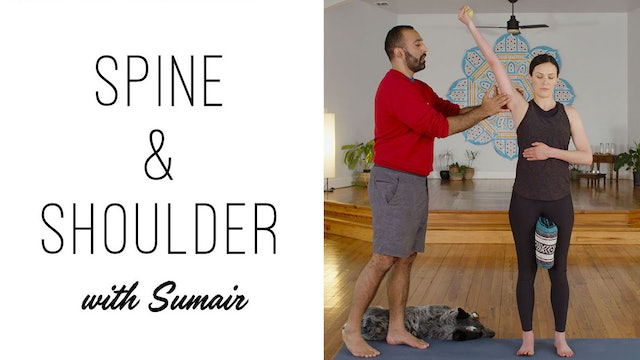 Spine and Shoulder Mobility to Improve Your Practice with Sumair (19 min.)