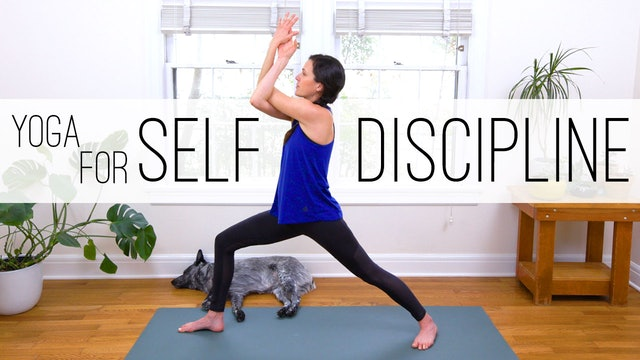 Yoga For Self Discipline (46 min.)