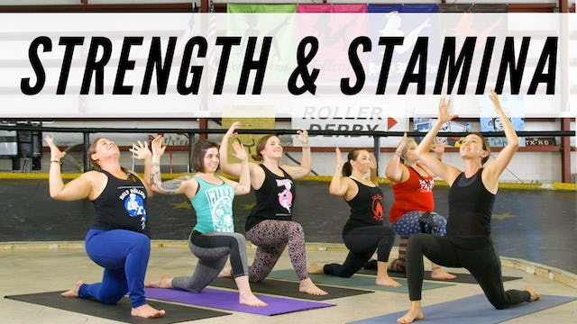 Strength and Stamina - Roller Derby Yoga (41min)