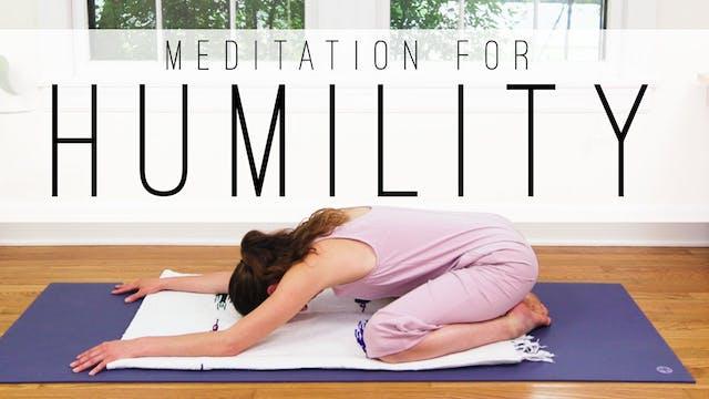 Meditation For Humility (12 min.)