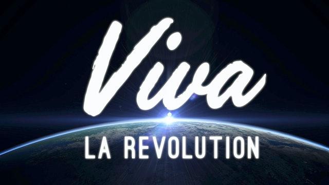 Viva La Revolution - Introduction